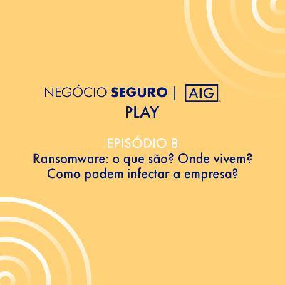 Ransomware: o que são? Onde vivem? Como podem infectar a empresa?