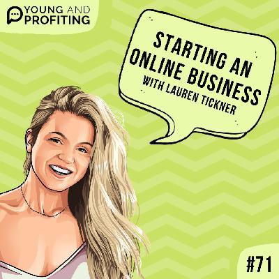 #71: Starting an Online Business with Lauren Tickner