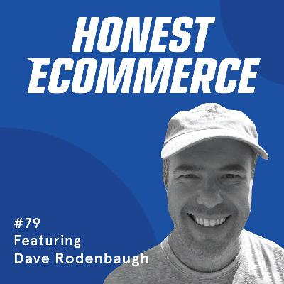 079 | Email Marketing Mistakes to Avoid and Strategies to Implement | with Dave Rodenbaugh
