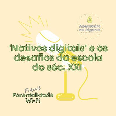 Nativos digitais e os desafios da escola do séc. XXI