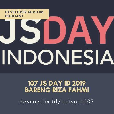 107 JS Day ID Bareng Riza Fahmi