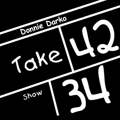Take 42 #34 - Donnie Darko