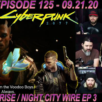 Reacting to Monster Hunter RISE and Cyberpunk 2077 Night City Wire Episode 3!