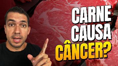 191. Carne Causa Câncer - Precisamos deixar de sermos Enganados [Monocast]