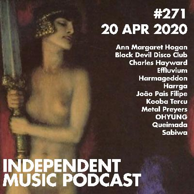 #271 - Black Devil Disco Club , Sabiwa & Queimada, Charles Hayward Vs. Harmageddon, Ann Margaret Hogan, OHYUNG - 21 April 2020