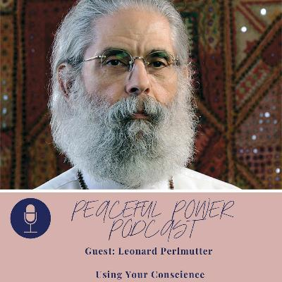 Leonard Perlmutter On Using Your Conscience