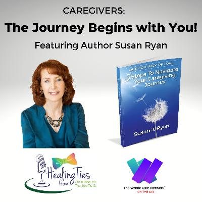 Caregivers: The Journey Begins with You!