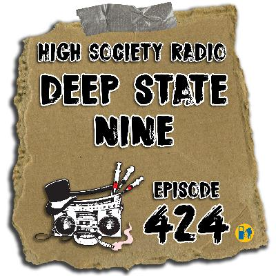 HSR 08/20/20 Deep State Nine (+ Bill & Ted Watchalong with Zac Amico)