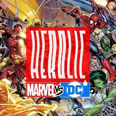 Herolic - E02 – Marvel vs DC