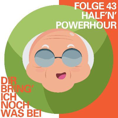 Half'n'Powerhour