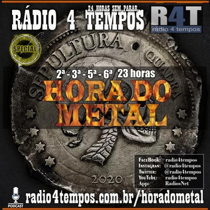 Rádio 4 Tempos - Hora do Metal 32:Rádio 4 Tempos