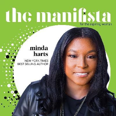 Bonus EP: Advancing Women of Color with Best-Selling Author Minda Harts