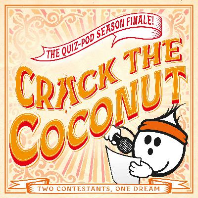 Crack The Coconut: Andrew from Newcastle & Jenn from Toronto