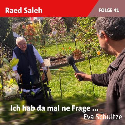 Folge 41: Eva Schultze