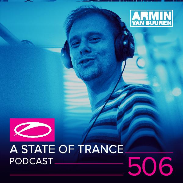 A State of Trance Official Podcast Episode 506