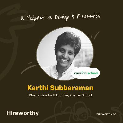 05 | A Perspective: Design & Recession with Karthi Subbaraman