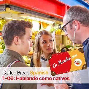 CBS EM 1.06 | Hablando como nativos