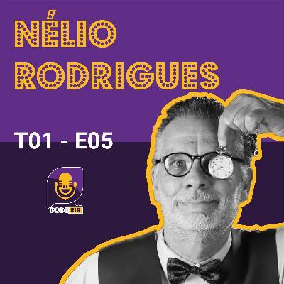 5: Pode Rir com Nélio Rodrigues.