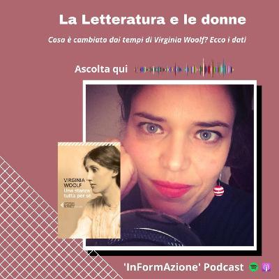 Ep. 13 - Le donne e la Letteratura. Cosa è cambiato dai tempi di Virginia Woolf?