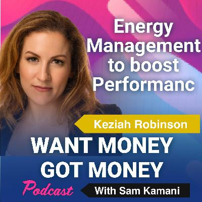 45: Boost your Startup by managing your energy with guest Keziah Robinson