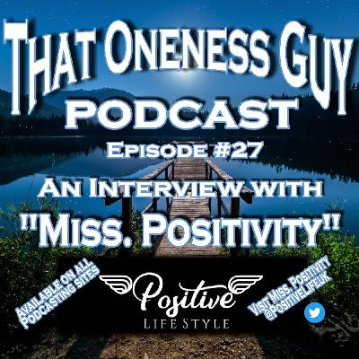 """An Interview with """"Miss. Positivity"""""""