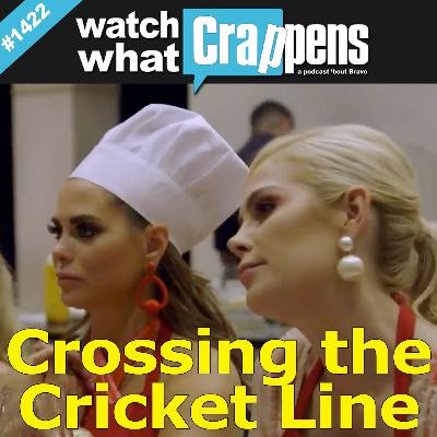#1422 RHOD: Crossing the Cricket Line