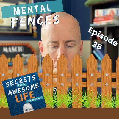 Mental Fences