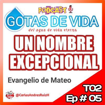 T02 Ep 05 - Un Nombre Excepcional (MATEO)