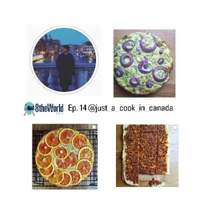 Ep 14. Sarah Gustafson  - @just_a_cook_in_canada