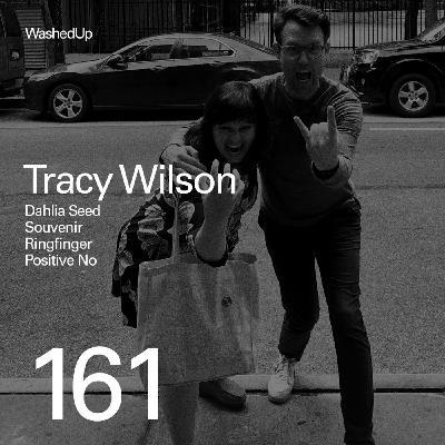 #161 - Tracy Wilson (Dahlia Seed, Positive No)
