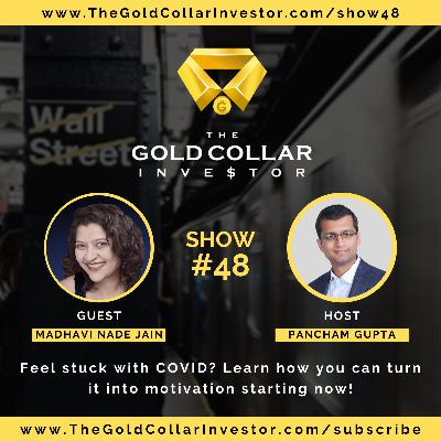 TGCI 48: Feel stuck with COVID? Learn how you can turn it into motivation starting now!