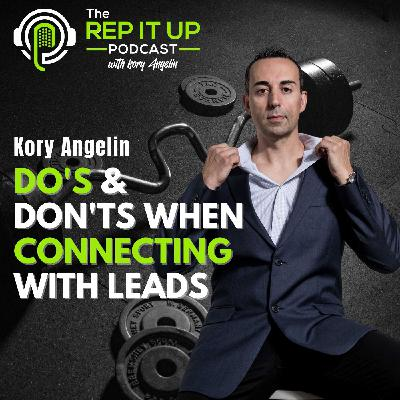 HOW MANY TIMES SHOULD YOU CONNECT WITH A LEAD with Kory Angelin