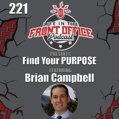 Finding Your PURPOSE with Brian Campbell, Air Force Academy Foundation