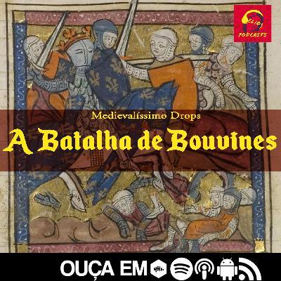 Medievalíssimo Drops: A Batalha de Bouvines
