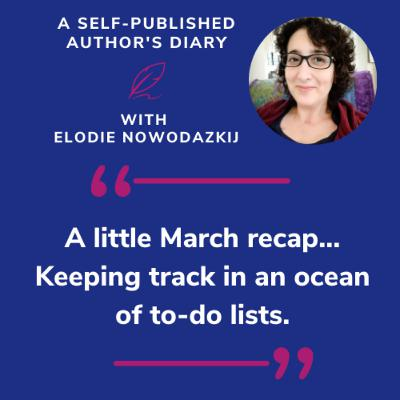 Ep. 4 - A little March recap: keeping track in an ocean of to-do lists...