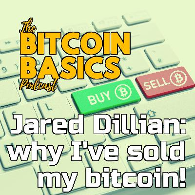 Jared Dillian: why I've sold my bitcoin! | Bitcoin Basics (101)
