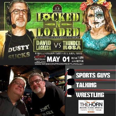 Dave LaGreca talks Thunder Rosa faceoff at Mission Pro Apr 27 2021