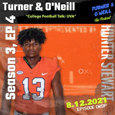 "Take A T-O With Turner & O'Neill   Season 3, Ep 4   ""College Football Talk- UVA""   8.12.2021"