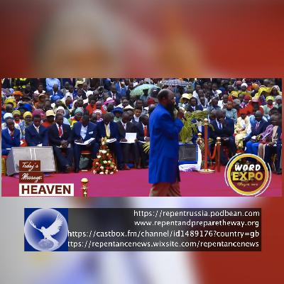 EPISODE 616 - 19JUN2019 - HEAVEN - PROPHET DR. OWUOR