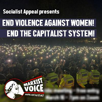 End violence against women! End the capitalist system!
