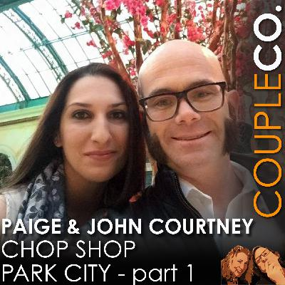 Fun With Fire & Knives: Paige & John Courtney of Chop Shop Park City, Part 1