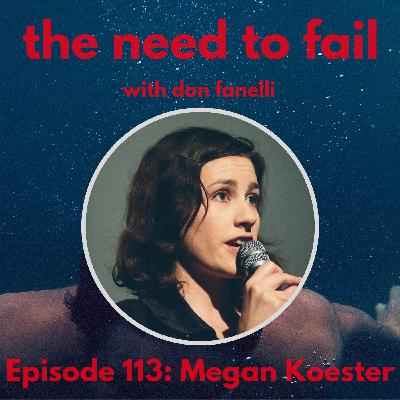 Episode 113: Megan Koester