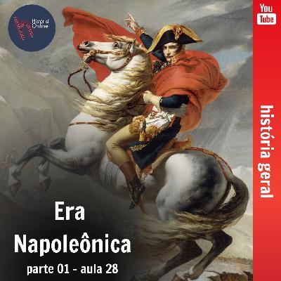 Era Napoleônica – parte 01 (aula 28)