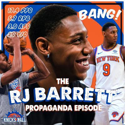 The RJ Barrett Propaganda Episode!