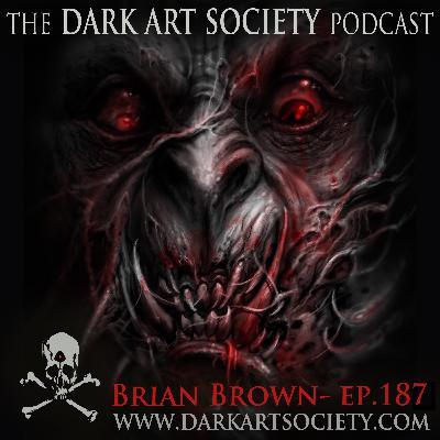 Brian Brown- Ep. 187