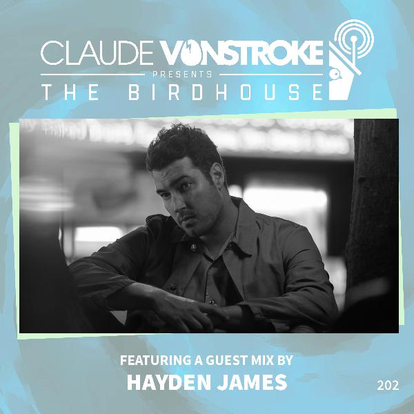 THE BIRDHOUSE 202 - Featuring Hayden James