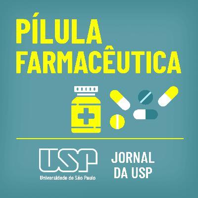 """Pílula Farmacêutica #58: Conservação de vacina contra covid-19 exige processo de """"rede de frio"""""""