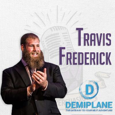 Travis Frederick Wants to Take You to the Demiplane