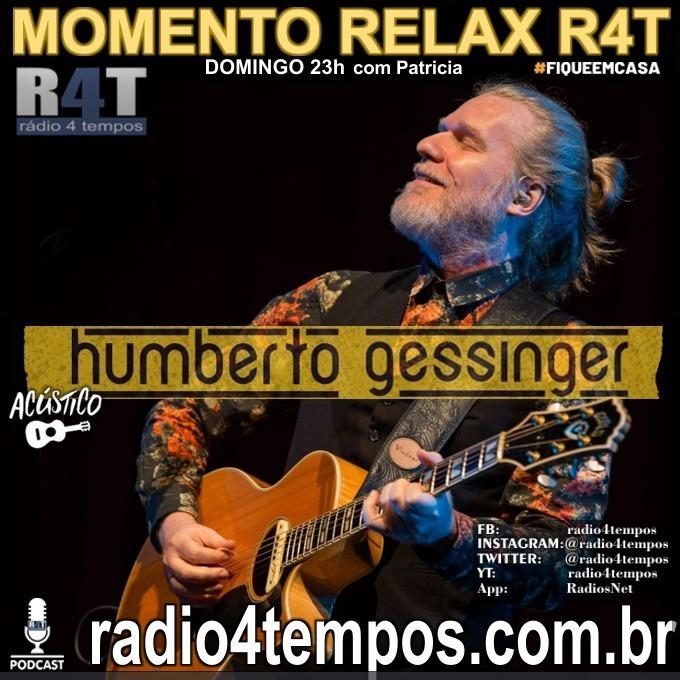 Rádio 4 Tempos - Momento Relax - Humberto Gessinger:Rádio 4 Tempos