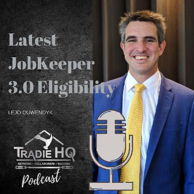 Episode #33 - Latest Jobkeeper 3.0 Eligibility